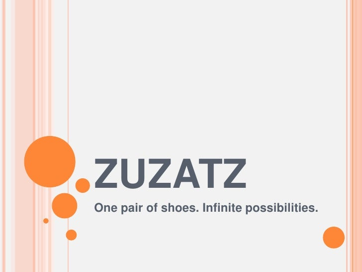 ZUZATZ<br />One pair of shoes. Infinite possibilities.<br />
