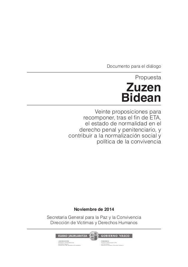Documento para el diálogo  Propuesta  Zuzen  Bidean  Veinte proposiciones para  SFDPNQPOFS USBTFMmOEF5   el estado de norm...