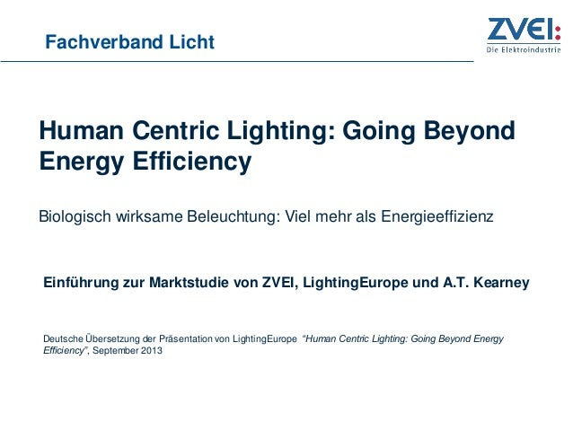 Zvei Human Centric Lighting: Going Beyond Energy Efficiency to be a Billion-Euro Market