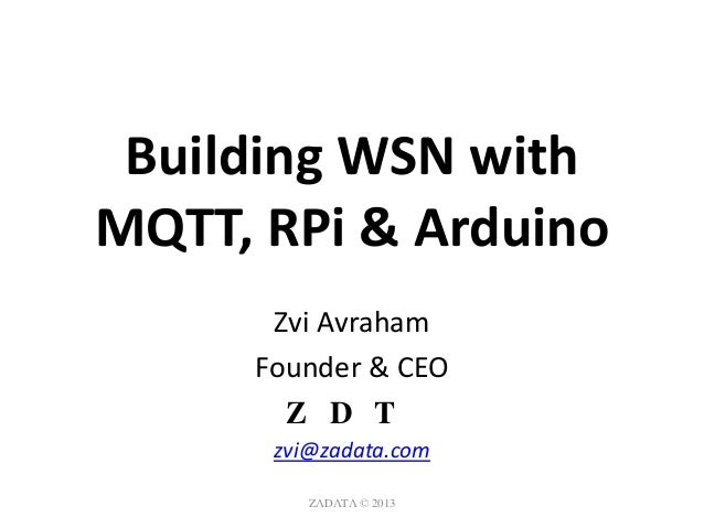 Building Wireless Sensor Networks with MQTT-SN, RaspberryPi and Erlang