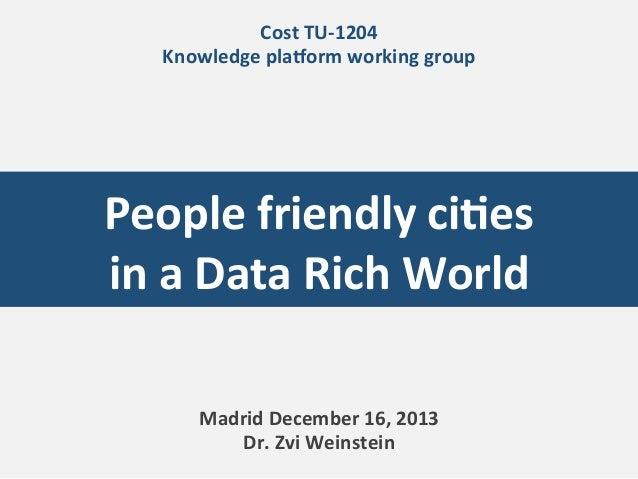 Zvi Weinstein - People friendly cities in a data rich world