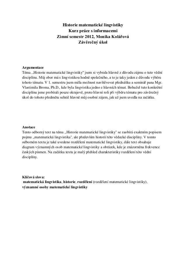 Historie matematické lingvistiky                           Kurz práce s informacemi                      Zimní semestr 201...