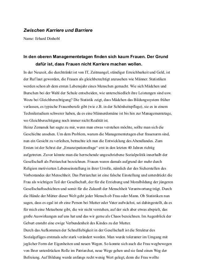 Zwischen Karriere und BarriereName: Erhard DinhoblIn den oberen Managementetagen finden sich kaum Frauen. Der Grund       ...