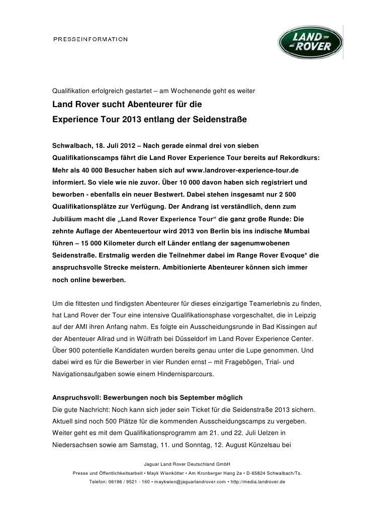 Qualifikation erfolgreich gestartet – am Wochenende geht es weiterLand Rover sucht Abenteurer für dieExperience Tour 2013 ...