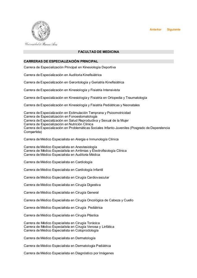 FACULTAD DE MEDICINA  Anterior Siguiente  CARRERAS DE ESPECIALIZACIÓN PRINCIPAL  Carrera de Especialización Principal en K...