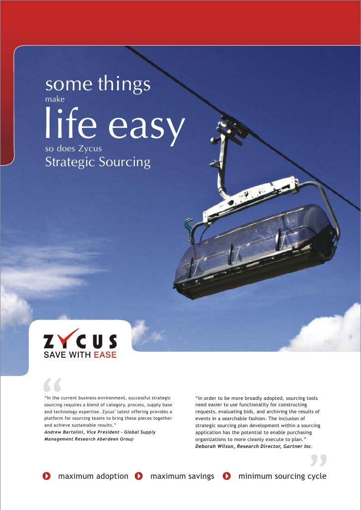 """some things life easy make   so does Zycus Strategic Sourcing     SAVE WITH EASE    """"In the current business environment, ..."""