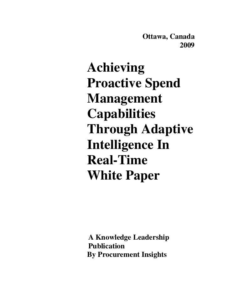 Ottawa, Canada                          2009   Achieving Proactive Spend Management Capabilities Through Adaptive Intellig...
