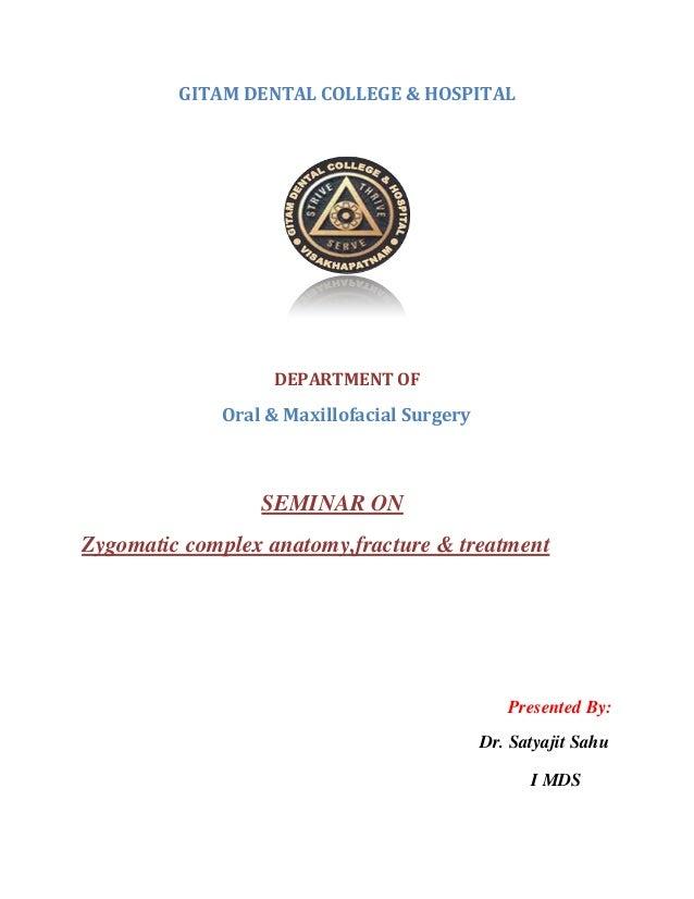 GITAM DENTAL COLLEGE & HOSPITAL DEPARTMENT OF Oral & Maxillofacial Surgery SEMINAR ON Zygomatic complex anatomy,fracture &...