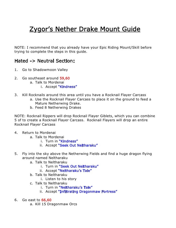 Zygor's Nether Drake Mount Guide  NOTE: I recommend that you already have your Epic Riding Mount/Skill before trying to co...