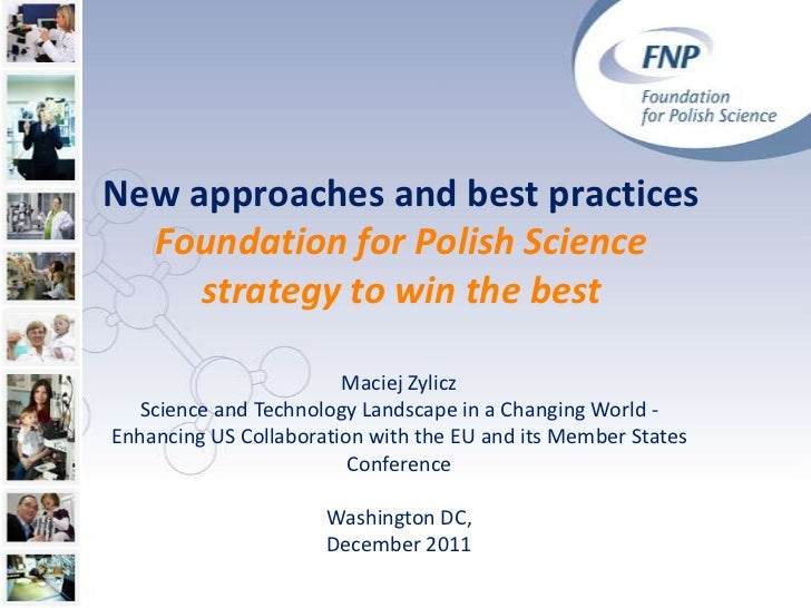 New approaches and best practices  Foundation for Polish Science     strategy to win the best                        Macie...