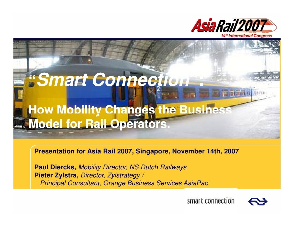"""""""Smart            Connection"""":                   Connection"""": How Mobility Changes the Business Model for Rail Operators. ..."""