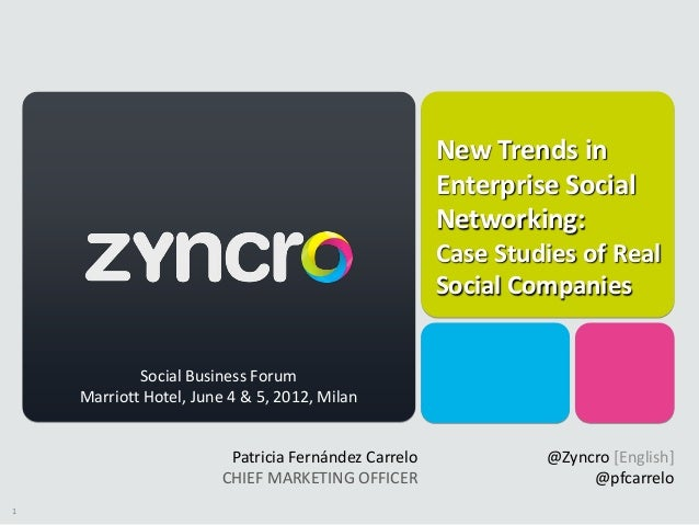 New Trends in Enteprise Social Networking - Case Studies of Real Social Companies