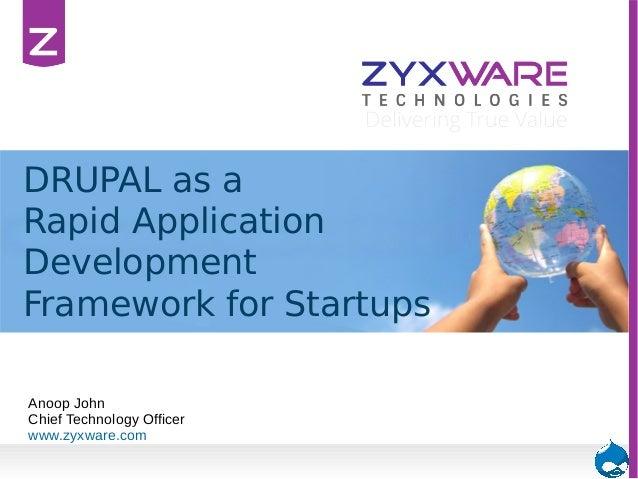 Drupal as a Rapid Application Development (RAD) Framework for Startups