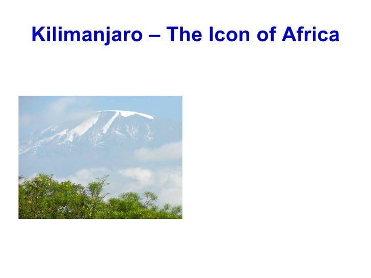 Kilimanjaro – The Icon of Africa