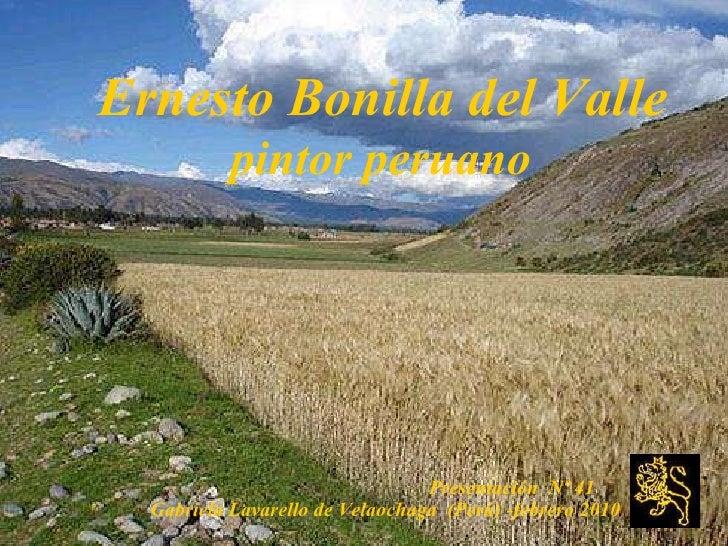Zz 2 26 ernesto bonilla del valle- pintor peruano nº 41(Gaby Lavarello de Velachaga-2010)