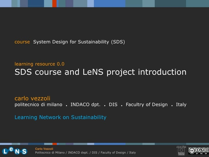 course System Design for Sustainability (SDS)    learning resource 0.0 SDS course and LeNS project introduction   carlo ve...