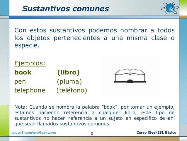 0.1 Lossustantivos, su plural y ejemplos en el idioma inglés Slide 3