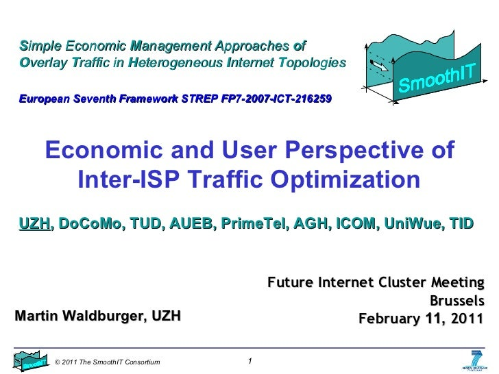 Economic and User Perspective of Inter-ISP Traffic Optimization S imple Economic  M anagement Approaches  o f  O verlay  T...