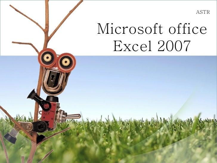 Microsoft office Excel 2007 ASTR