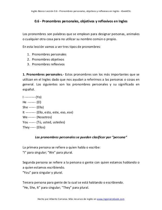 Inglés Básico Lección 0.6 - Pronombres personales, objetivos y reflexivos en Inglés - iGeekESL Hecho por Alberto Carranza....