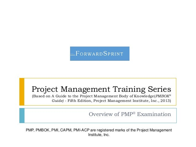 Project Management Training Series (Based on A Guide to the Project Management Body of Knowledge(PMBOK® Guide) - Fifth Edi...