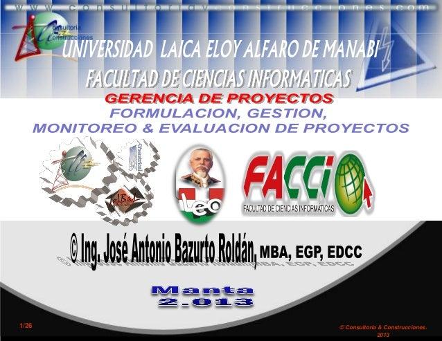 1/26  © José Consultoría & Construcciones. © A. Bazurto Roldán 2013