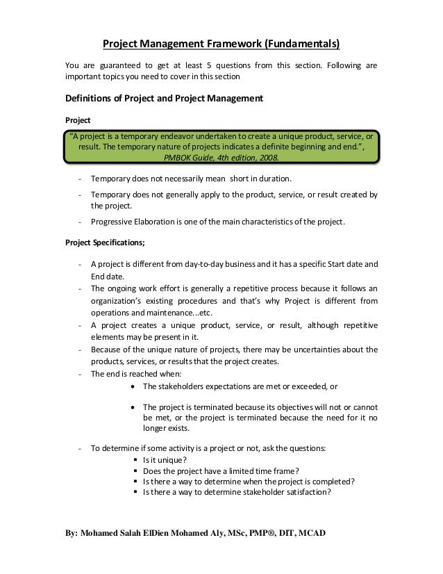 Project Management Framework (Fundamentals) You are guaranteed to get at least 5 questions from this section. Following ar...