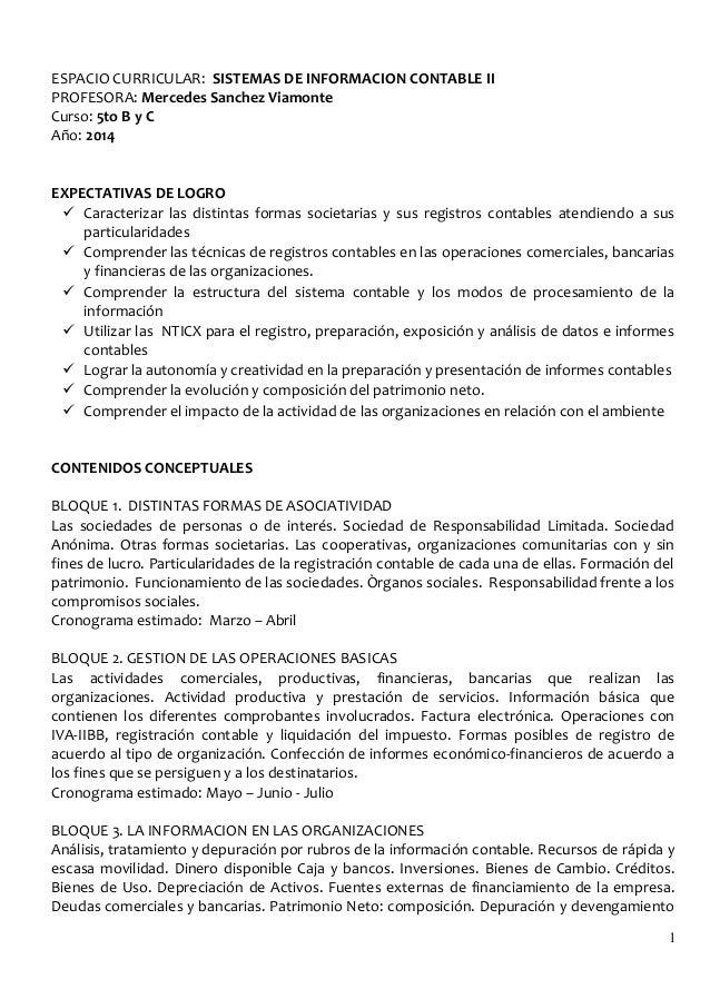 ESPACIO CURRICULAR: SISTEMAS DE INFORMACION CONTABLE II PROFESORA: Mercedes Sanchez Viamonte Curso: 5to B y C Año: 2014 EX...