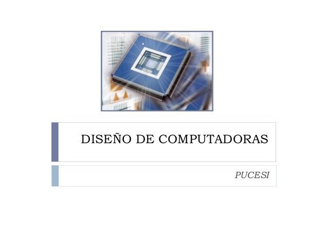 DISEÑO DE COMPUTADORAS PUCESI