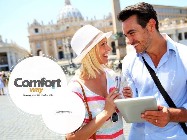 «ComfortWay»  Making your trip comfortable