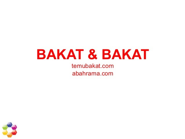 BAKAT & BAKAT  temubakat.com  abahrama.com