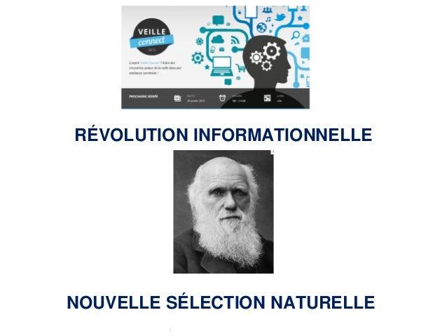 Inter-Ligere SARL - Site: inter-ligere.fr RÉVOLUTION INFORMATIONNELLE NOUVELLE SÉLECTION NATURELLE