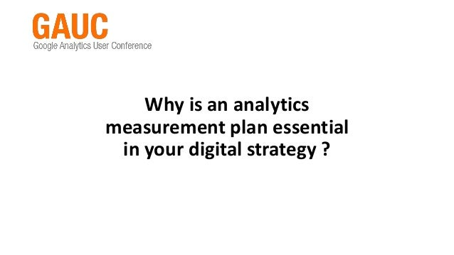 Why is an analytics measurement plan essential in your digital strategy ?