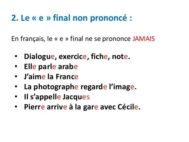 Resultado de imagen de les règles generales de la prononciation française