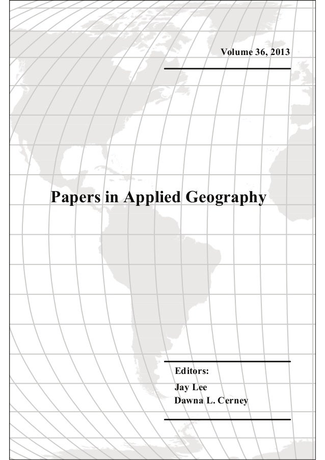 Papers in Applied Geography, Volume 36: 246-255 PROTOTYPE GLOBAL CODING OF POLITICAL GEOGRAPHIES FOR LIBRARY AND DATA MANA...