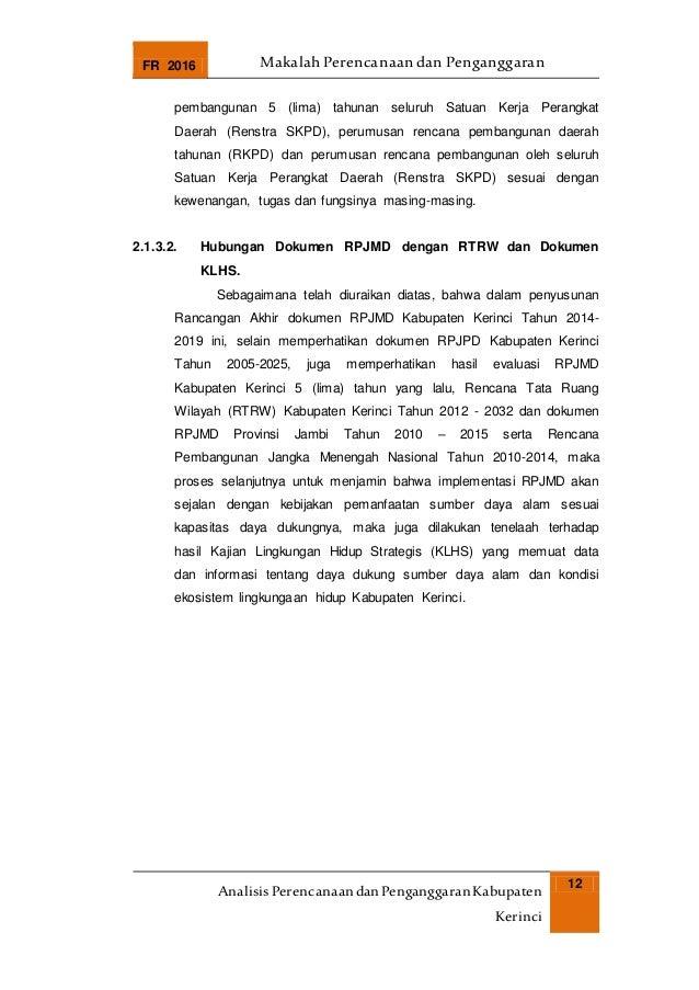 FR 2016 Makalah Perencanaan dan Penganggaran AnalisisPerencanaandanPenganggaranKabupaten Kerinci 12 pembangunan 5 (lima) t...