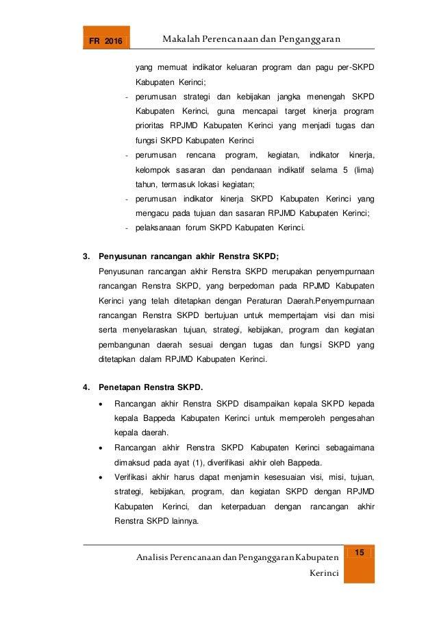 FR 2016 Makalah Perencanaan dan Penganggaran AnalisisPerencanaandanPenganggaranKabupaten Kerinci 15 yang memuat indikator ...