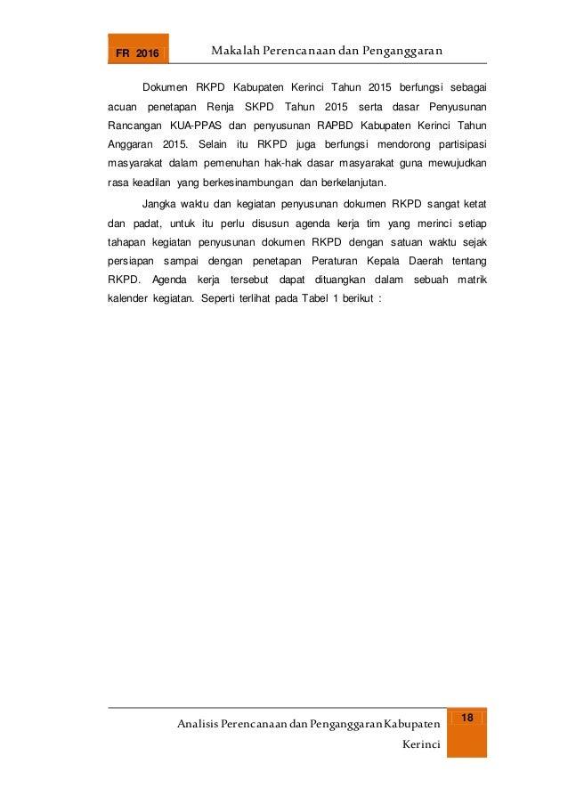 FR 2016 Makalah Perencanaan dan Penganggaran AnalisisPerencanaandanPenganggaranKabupaten Kerinci 18 Dokumen RKPD Kabupaten...