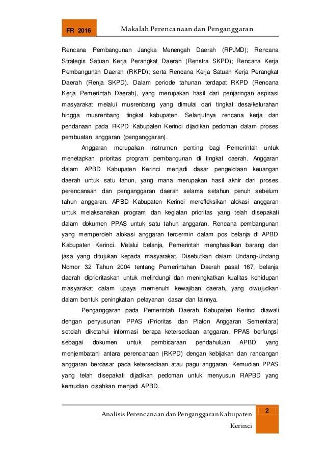 FR 2016 Makalah Perencanaan dan Penganggaran AnalisisPerencanaandanPenganggaranKabupaten Kerinci 2 Rencana Pembangunan Jan...