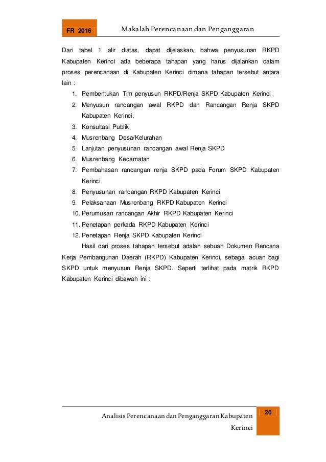 FR 2016 Makalah Perencanaan dan Penganggaran AnalisisPerencanaandanPenganggaranKabupaten Kerinci 20 Dari tabel 1 alir diat...