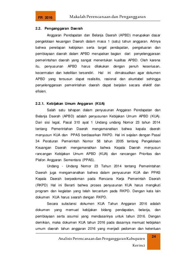 FR 2016 Makalah Perencanaan dan Penganggaran AnalisisPerencanaandanPenganggaranKabupaten Kerinci 24 2.2. Penganggaran Daer...