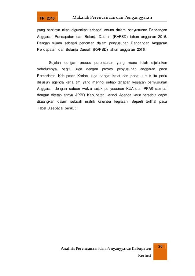 FR 2016 Makalah Perencanaan dan Penganggaran AnalisisPerencanaandanPenganggaranKabupaten Kerinci 26 yang nantinya akan dig...