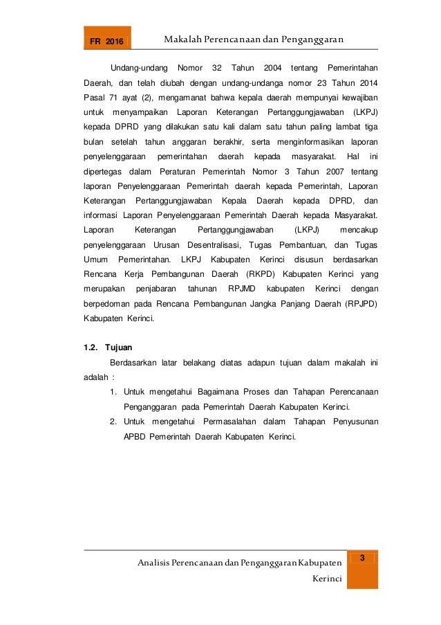 FR 2016 Makalah Perencanaan dan Penganggaran AnalisisPerencanaandanPenganggaranKabupaten Kerinci 3 Undang-undang Nomor 32 ...