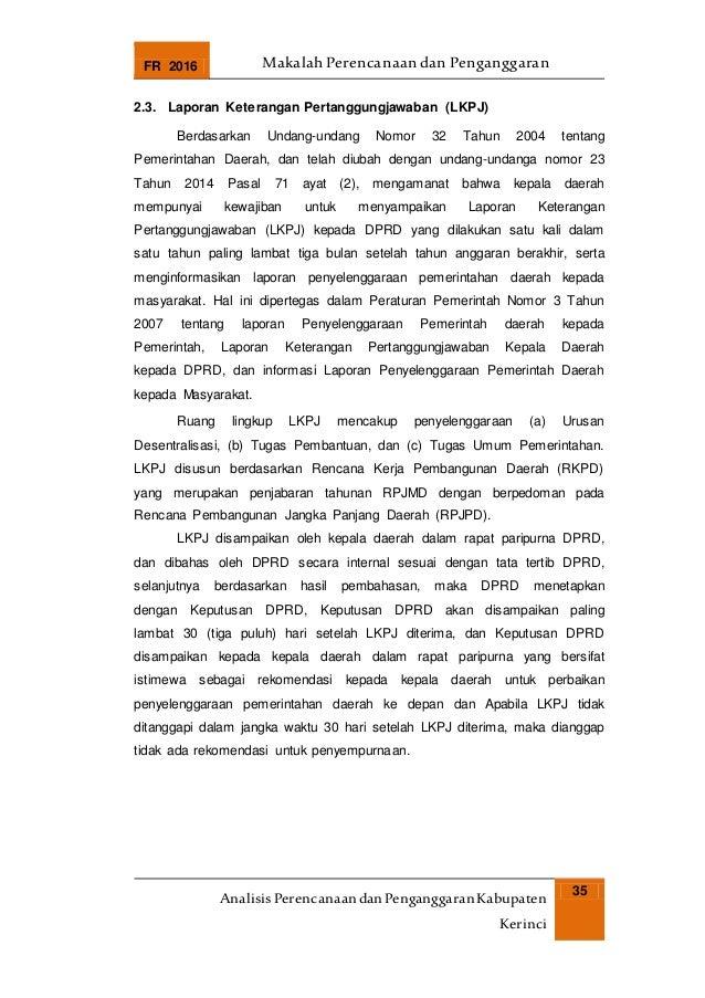 FR 2016 Makalah Perencanaan dan Penganggaran AnalisisPerencanaandanPenganggaranKabupaten Kerinci 35 2.3. Laporan Keteranga...