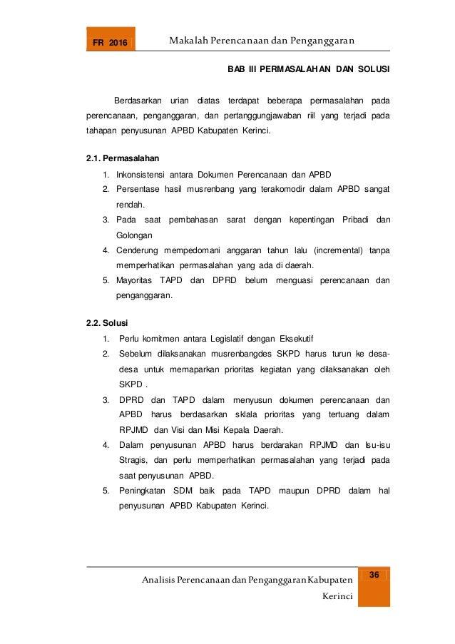 FR 2016 Makalah Perencanaan dan Penganggaran AnalisisPerencanaandanPenganggaranKabupaten Kerinci 36 BAB III PERMASALAHAN D...