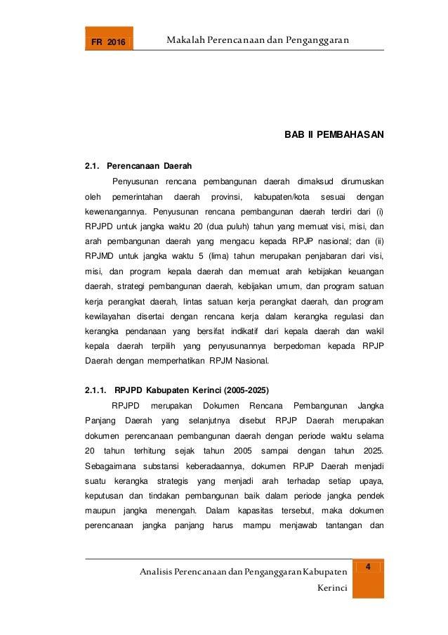 FR 2016 Makalah Perencanaan dan Penganggaran AnalisisPerencanaandanPenganggaranKabupaten Kerinci 4 BAB II PEMBAHASAN 2.1. ...
