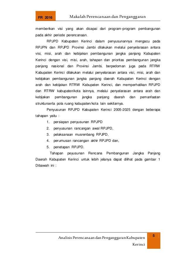 FR 2016 Makalah Perencanaan dan Penganggaran AnalisisPerencanaandanPenganggaranKabupaten Kerinci 5 memberikan visi yang ak...