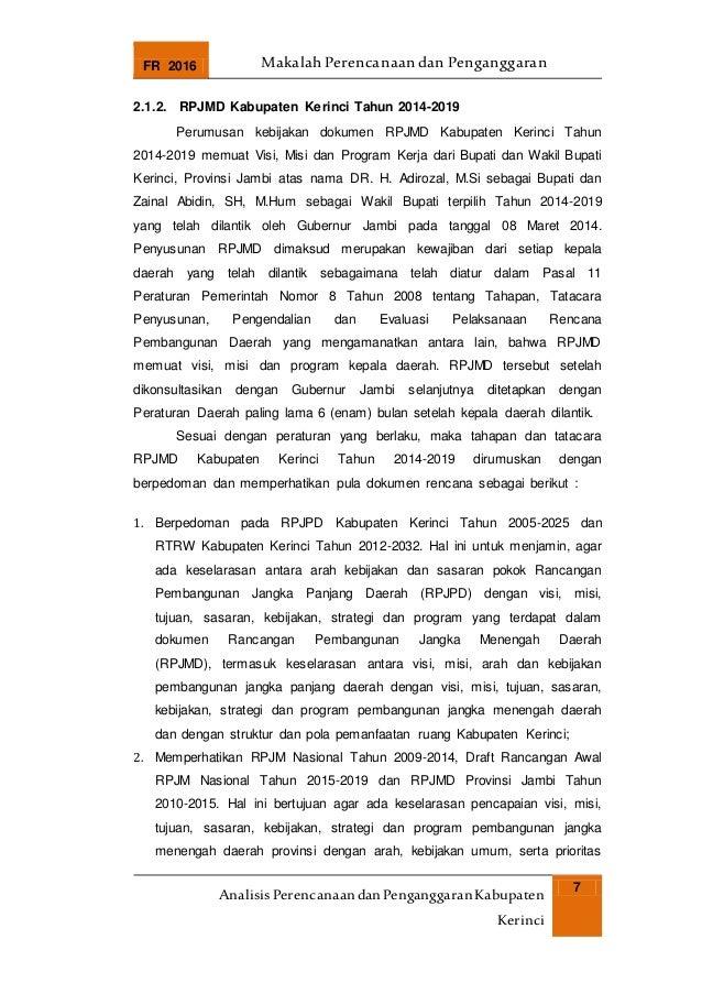 FR 2016 Makalah Perencanaan dan Penganggaran AnalisisPerencanaandanPenganggaranKabupaten Kerinci 7 2.1.2. RPJMD Kabupaten ...