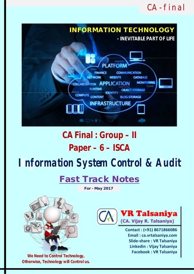 CA Final : Group – II Paper – 6 – ISCA Information System Control & Audit Fast Track Notes CA - final INFORMATION TECHNOLO...