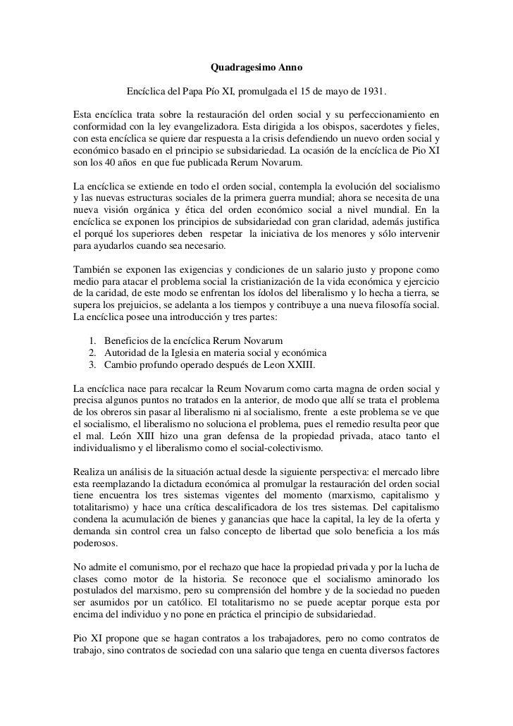 Quadragesimo Anno<br />EncíclicadelPapaPío XI, promulgada el15 de mayode1931.<br />Esta encíclica trata sobre la res...